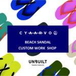 UNBUILT TAKEO KIKUCHI(アンビルト タケオキクチ)、店内で人気サンダルブランド CYAARVO(シアーボ)のカスタムイベント