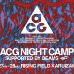 ACG NIGHT CAMP supported by BEAMS【BBQやトレッキングなどのアクティビティを体験するイベント】