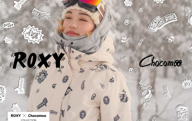 「ROXY」「Chocomoo」SNOWライン